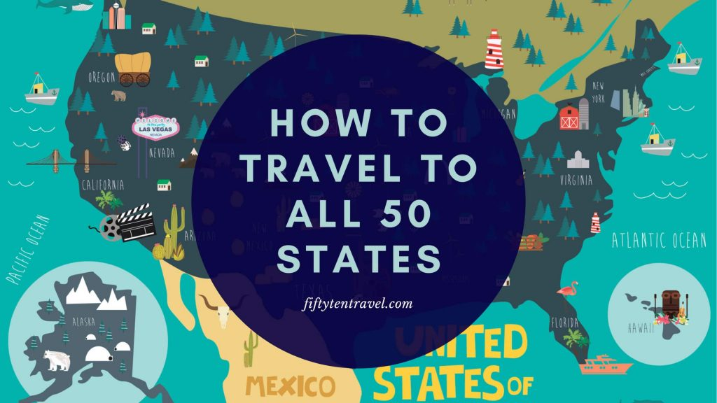 how to travel to all 50 states